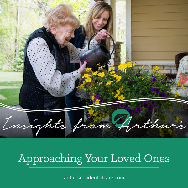 Approaching your loved one